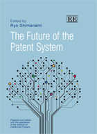 『The Future of the Patent System』